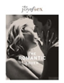 The Romantic Lover: The Joy Of Sex