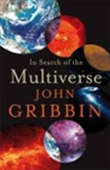 In Search Of The Multiverse