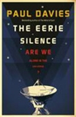 The Eerie Silence: Are We Alone In The Universe?