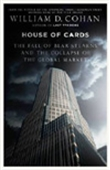 House Of Cards: How Wall Street`s Gamblers Broke Capitalism