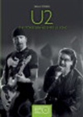 U2 The Stories Behind Every U2 Song