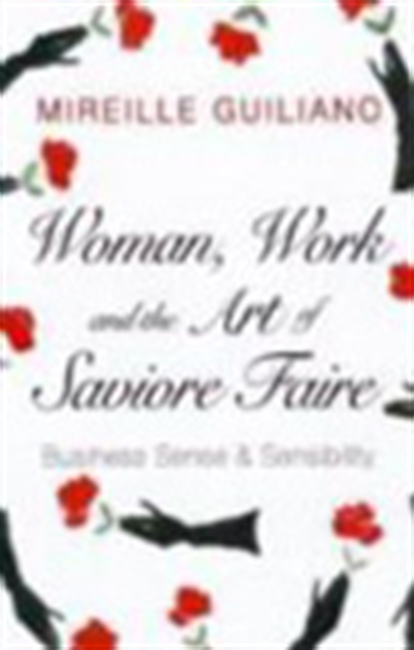 Woman, Work & The Art Of Savoir Faire