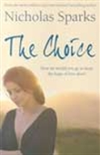 The Choice - How Far Would You Go To Keep The Hope Of Love Alive?