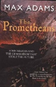 The Prometheans: John Martin And The Generation That Stole The Future