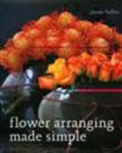 Flower Arranging Made Simple