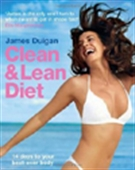 Clean & Lean Diet: 14 Days To Your Best-Ever Body