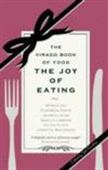 The Joy Of Eating : The Virago Book Of Food