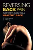 Reversing Back Pain - Doctors` Guide To A Healthy Back