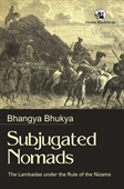 Subjugated Nomads: The Lambadas Under The Rule Of The Nizams