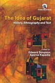 The Idea Of Gujarat: History, Ethnography And Text