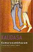 Kalidasa Kumarasambhavam: A Rendering In Modern English