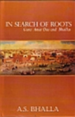 In Search Of Roots - Guru Amar Das And Bhallas