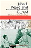 Jihad, Peace And Inter-Community Relations In Islam