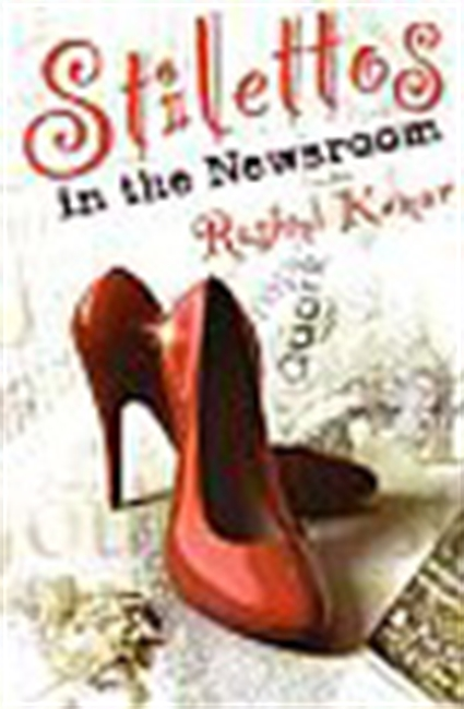 Stilettos In The Newsroom