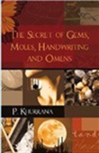 The Secret Of Gems, Moles, Handwriting And Omens