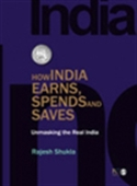 How India Earns, Spends And Saves: Unmasking The Real India