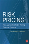 Risk Pricing:New Approaches To De-Risking Financial Products