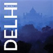 Delhi: India In One City