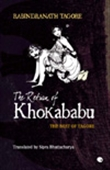 The Return Of Khokababu : The Best Of Tagore