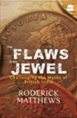 The Flaws In The Jewel: Challenging The Myths Of British India