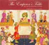 The Emperor`s Table: The Art Of Mughal Cuisine