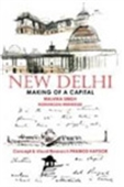New Delhi:Making Of A Capital