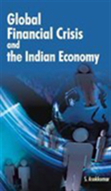 Global Financial Crisis And The Indian Economy