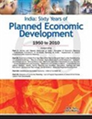 India: Sixty Years Of Planned Economic Development: 1950 To 2010