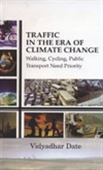 Traffic In The Era Of Climate Change: Walking, Cycling, Public Transport Need Priority