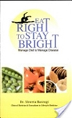 Eat Right To Stay Bright