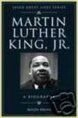 Martin Luther King, Jr. - A Biography