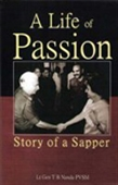 A Life Of Passion: Story Of A Sapper