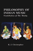 Philosophy Of Indian Music: Contribution Of The Trinity