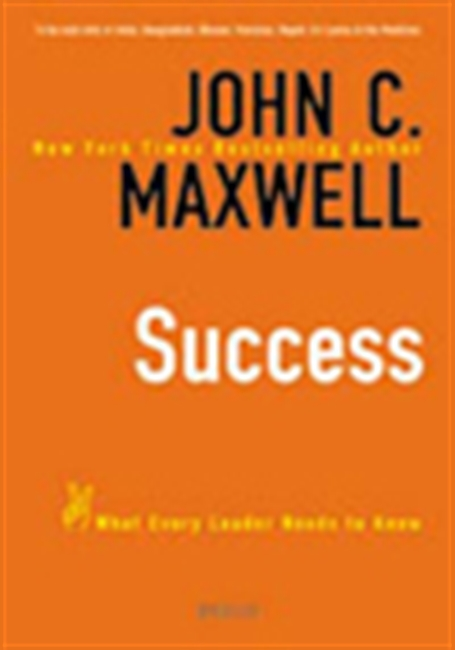 Success: What Every Leader Needs To Know