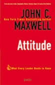 Attitude: What Every Leader Needs To Know
