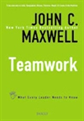 Teamwork: What Every Leader Needs To Know