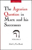 The Agrarian Question In Marx And His Successors, Vol- I