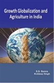 Growth Globalization And Agriculture In India