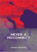 Never A Disconnect