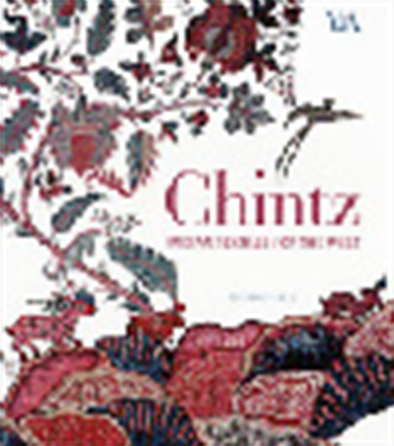 Chintz - Indian Textiles For The West