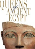 The Queens Of Ancient Egypt