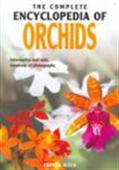 The Complete Encyclopedia Of Orchids
