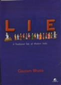 Lie: A Traditional Tale Of Modern India