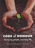 Code Of Honour: Nurturing People, Enriching Life