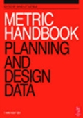 Metric Handbook: Planning And Design Data