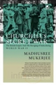 Churchill`s Secret War: The British Empire And The Ravaging Of India During World War Ii