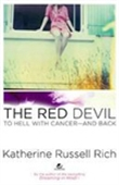 The Red Devil: To Hell With Cancer-And Back