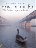 Remains of The Raj : The British Legacy in India