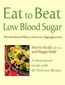 Eat To Beat Low Blood Sugar
