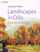 Landscapes In Oils (Collins Learn To Paint Series)